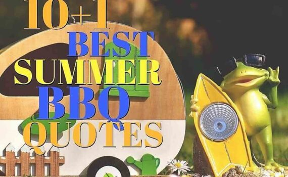 10+1 Best Summer Bbq Quotes
