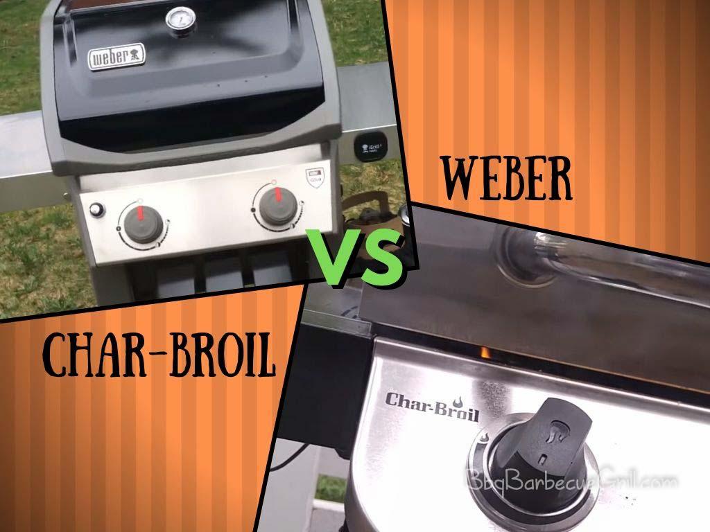 Char Broil vs Weber grill