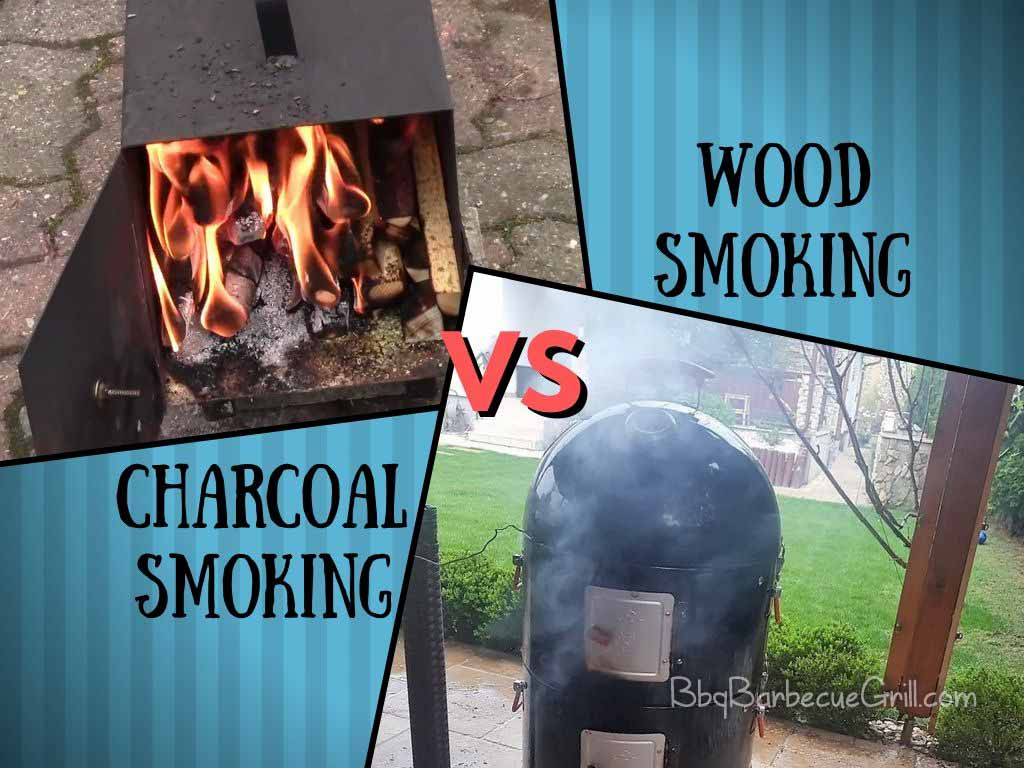 Charcoal vs wood smoking