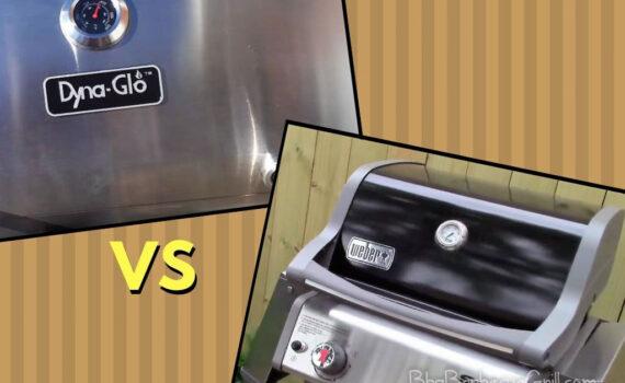 Dyna glo grill vs Weber