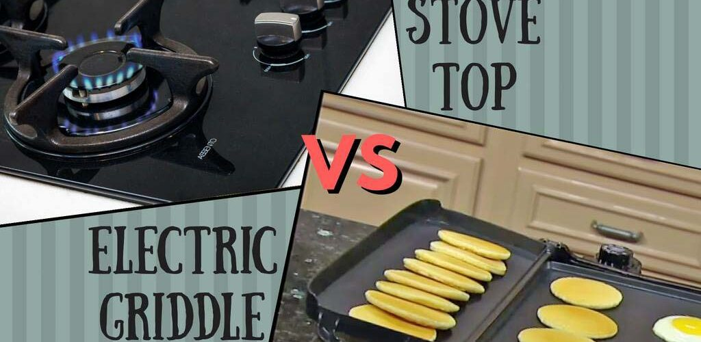 Electric griddle vs stove top