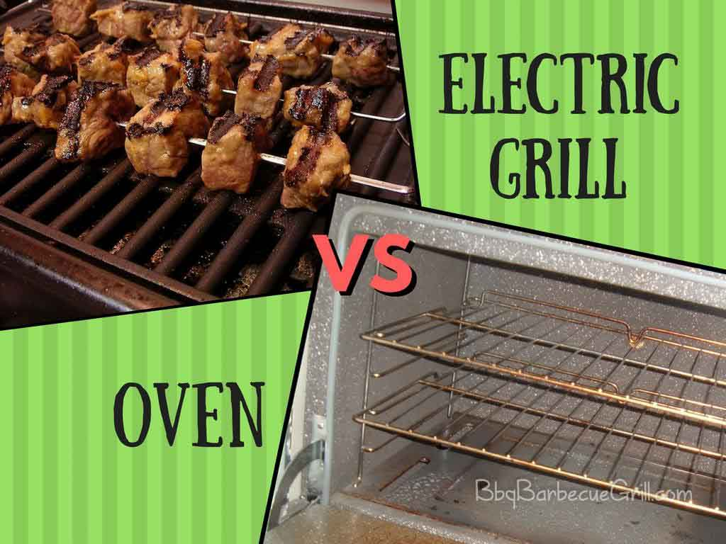 Electric grill vs oven