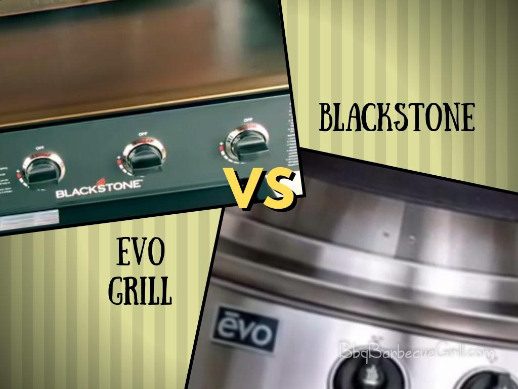 Evo Grill vs Blackstone