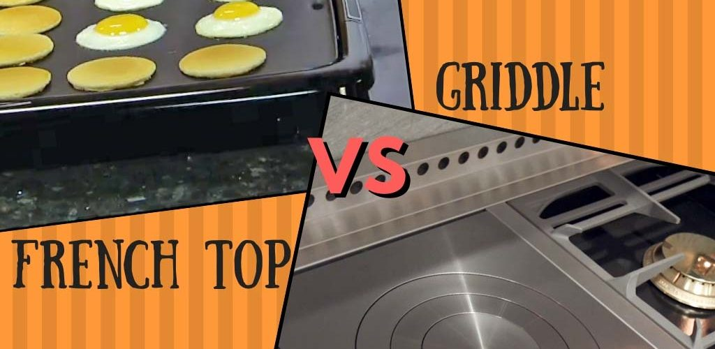 French top vs griddle
