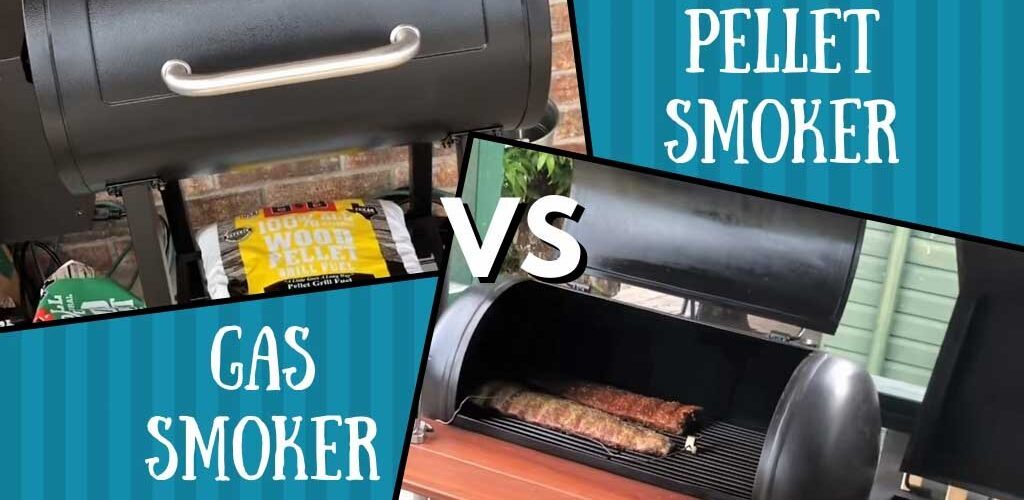 Gas smoker vs pellet smoker