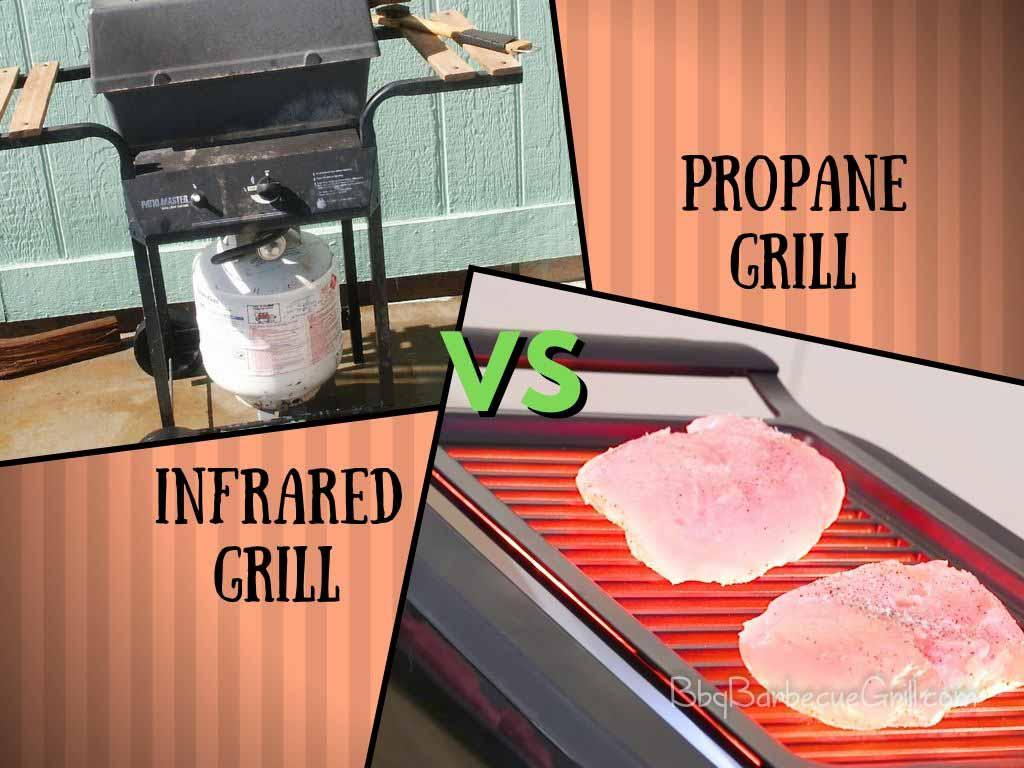 Infrared Grill vs. Propane Grill