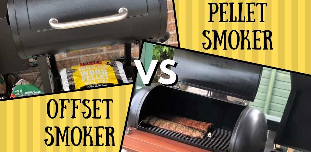 Pellet Smoker vs  Offset Smoker - BBQ, Grill