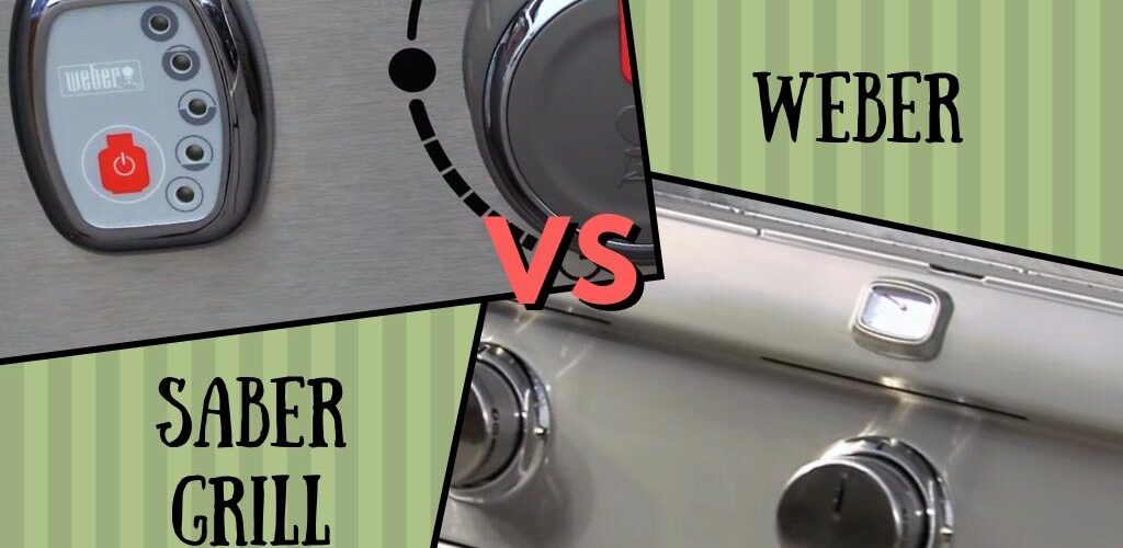 Saber grills vs Weber
