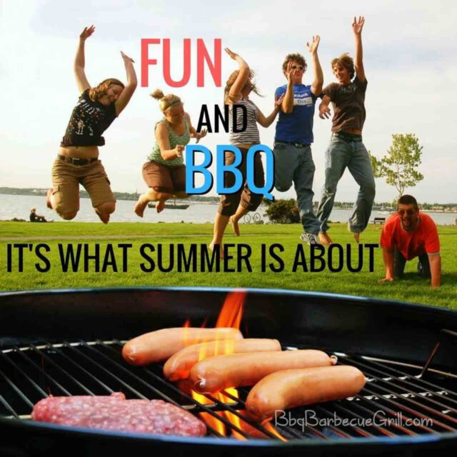 Fun and BBQ it's what summer about.