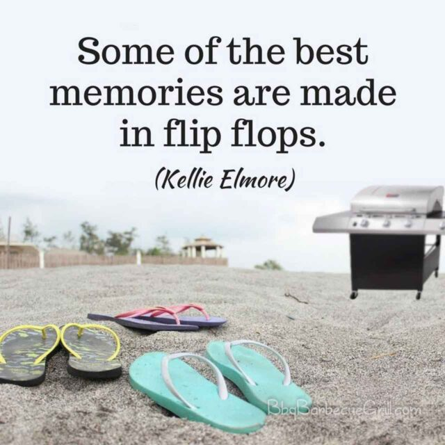 Some of the best memories are made in flip flops. (Kellie Elmore)