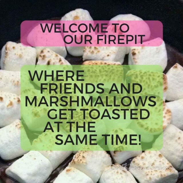 Welcome to our firepit - where friends and marshmallows get toasted at the same time!