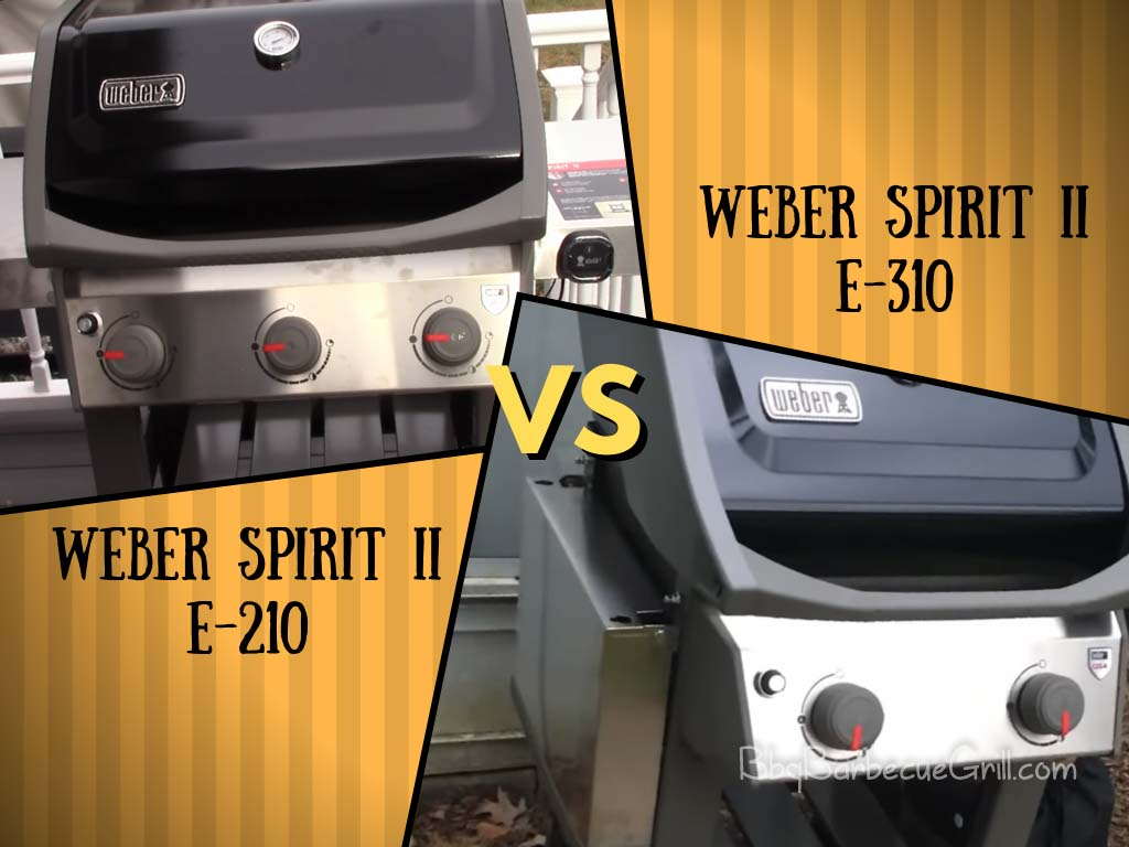 Weber Spirit ii e210 vs e310