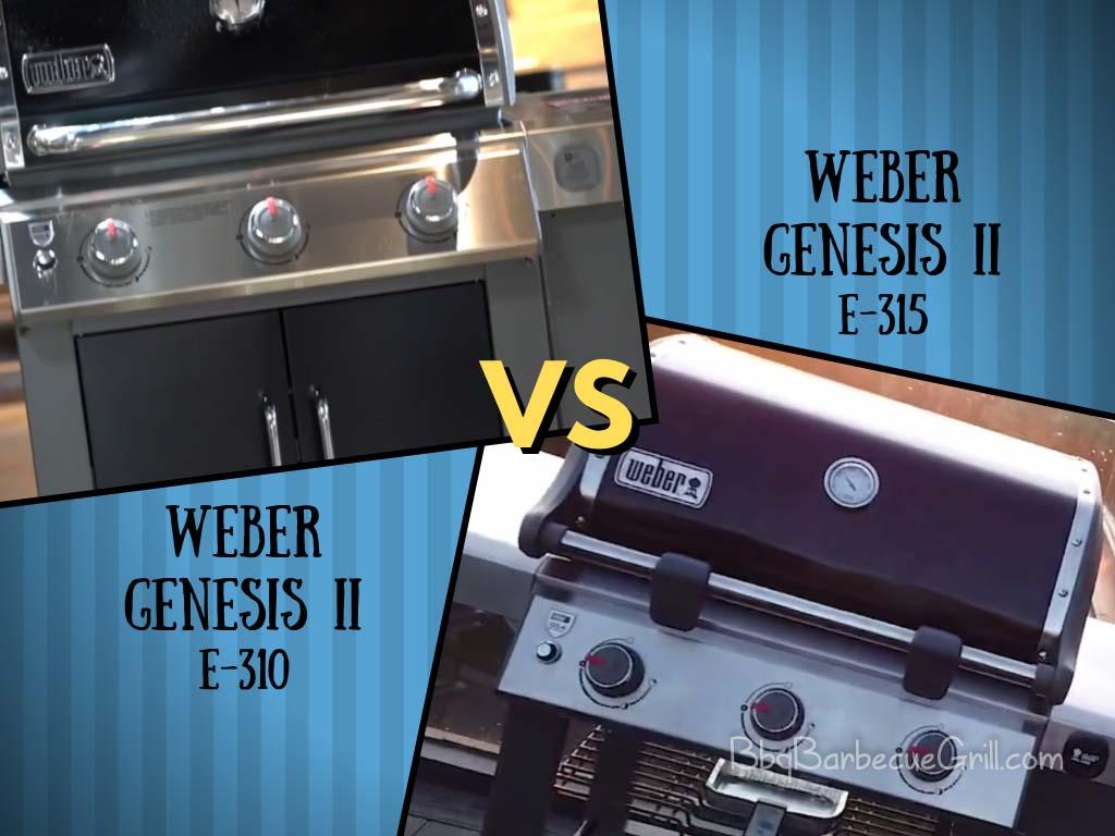 Weber genesis 310 vs 315