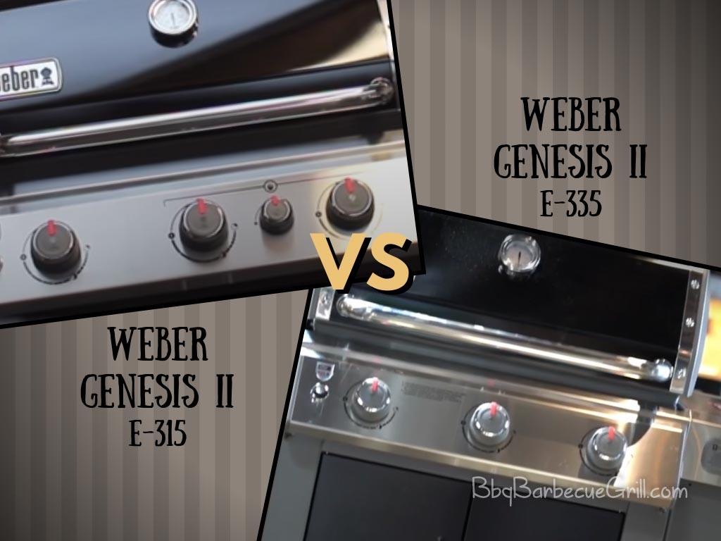 Weber genesis 315 vs 335