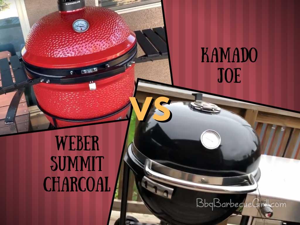 Weber summit charcoal vs Kamado joe